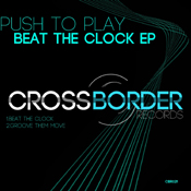 Push To Play – Beat The Clock Ep