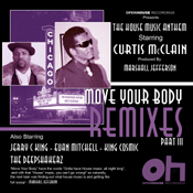 Curtis McClain – The House Music Anthem Remixes Part 3